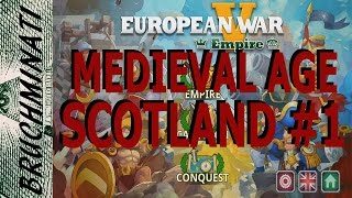 European War 5   Medieval Age Scotland Conquest #1