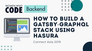 Realtime APIs Made Easy: Building a Gatsby-GraphQL Stack Using Hasura - Kim Morano