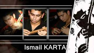 Ismail KARTAL - Hozali Gelin