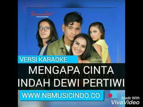 Indah Dewi Pertiwi - Mengapa Cinta (OST.Anugerah Cinta) [Karaoke Song]