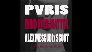 PVRIS - Mind Over Matter (Alex Mescudi & Scout Remix)