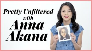 Changing Her Approach Changed Anna Akana's Life! | Pretty Unfiltered