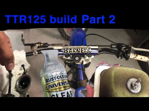 TTR125 build part 2: valve removal, handle bars, and air filter