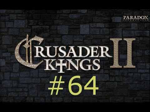 Let's Play Crusader Kings II #64: The English Throne