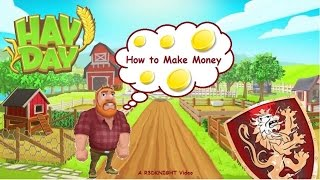 hay day how to make money in hay day