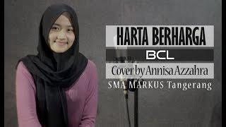 Harta Berharga (Ost Keluarga Cemara) - BCL ( Cover by Anisa Azzahra )