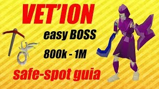 [OSRS] GUIA VETION SAFE-SPOT // MONEY MAKING 1M/Hr // EASY BOSS [LuisPipe]