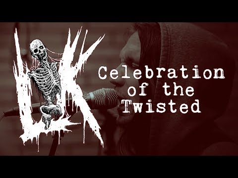 "LIK ""Celebration of the Twisted"" (OFFICIAL VIDEO)"