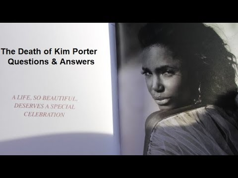 Kim Porter Questions & Answers