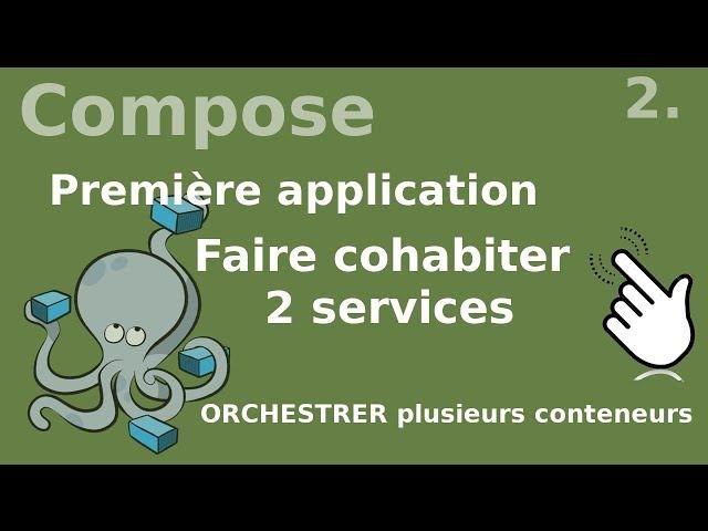 Docker compose - 2. application avec plusieurs services