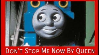 Thomas & Friends Music: Don't Stop Me Now