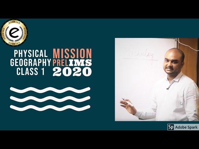 MISSION PRELIMS 2020 | UPSC 2020 | PHYSICAL GEOGRAPHY BY TIRTHANKAR ROY CHOWDHARY SIR | EDEN IAS