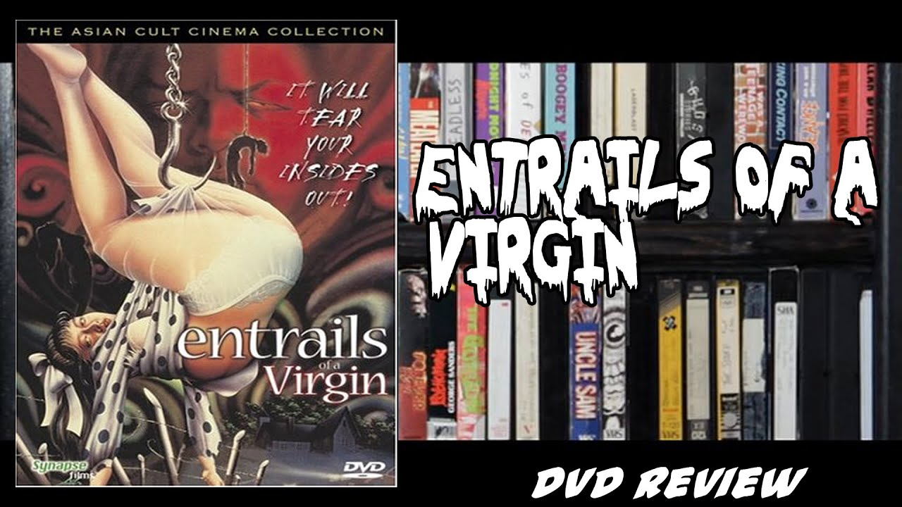 The entrails virgin of