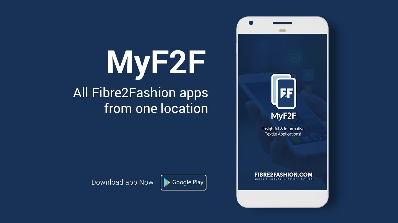 MyF2F App – All Fibre2Fashion apps at one place | Play Store | Fibre2Fashion