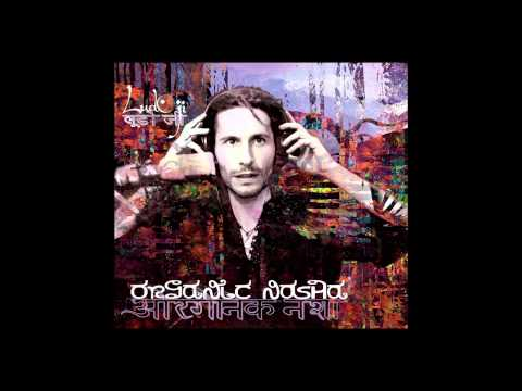 Organic Nasha Ludo Ji Full album
