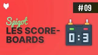 TUTORIEL SPIGOT - ÉPISODE 09 .| Comprendre les scoreboards