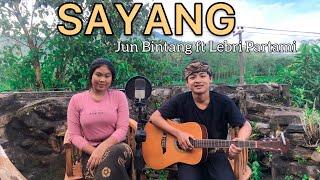 Download SAYANG - Jun Bintang ft Lebri partami (Bisma & Candra cover)