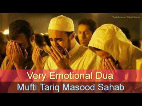 Very Emotional Dua by Mufti Tariq Masood Sahab   Islamic Group
