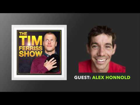 Alex Honnold Interview | The Tim Ferriss Show (Podcast)