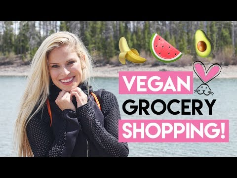Vegan Grocery Shopping Haul + Nutrition Tips!
