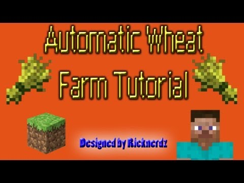 Minecraft - Automatic Wheat Farm Tutorial (A Redstone Contraption)