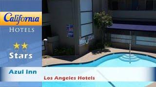Azul Inn, Los Angeles Hotels - California