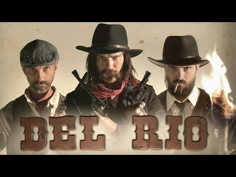 Del Rio - A Western Film Short / Music Video By Matthew & Brett Celestre
