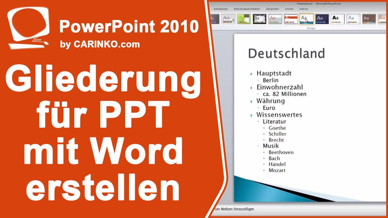 Gliederung in Powerpoint erstellen mit MS Office Word 2010 - carinko ...