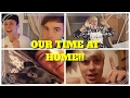 OUR TIME AT HOME