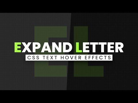 Awesome CSS Text Hover Effects | Expand Letter On Hover