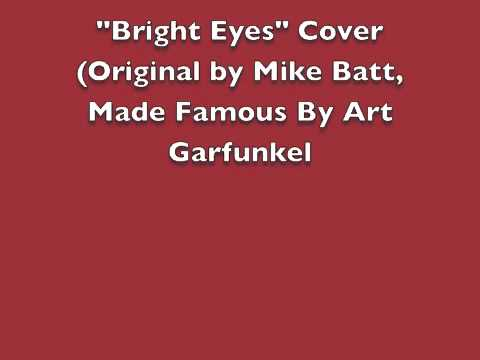 bright eyes cover original by mike batt made famous by. Black Bedroom Furniture Sets. Home Design Ideas