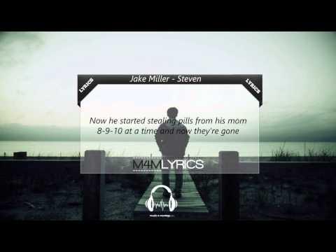 Jake Miller - Steven | Lyrics