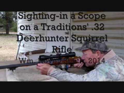 Sighting in Traditions' 32 Caliber Deerhunter Squirrel Rifle