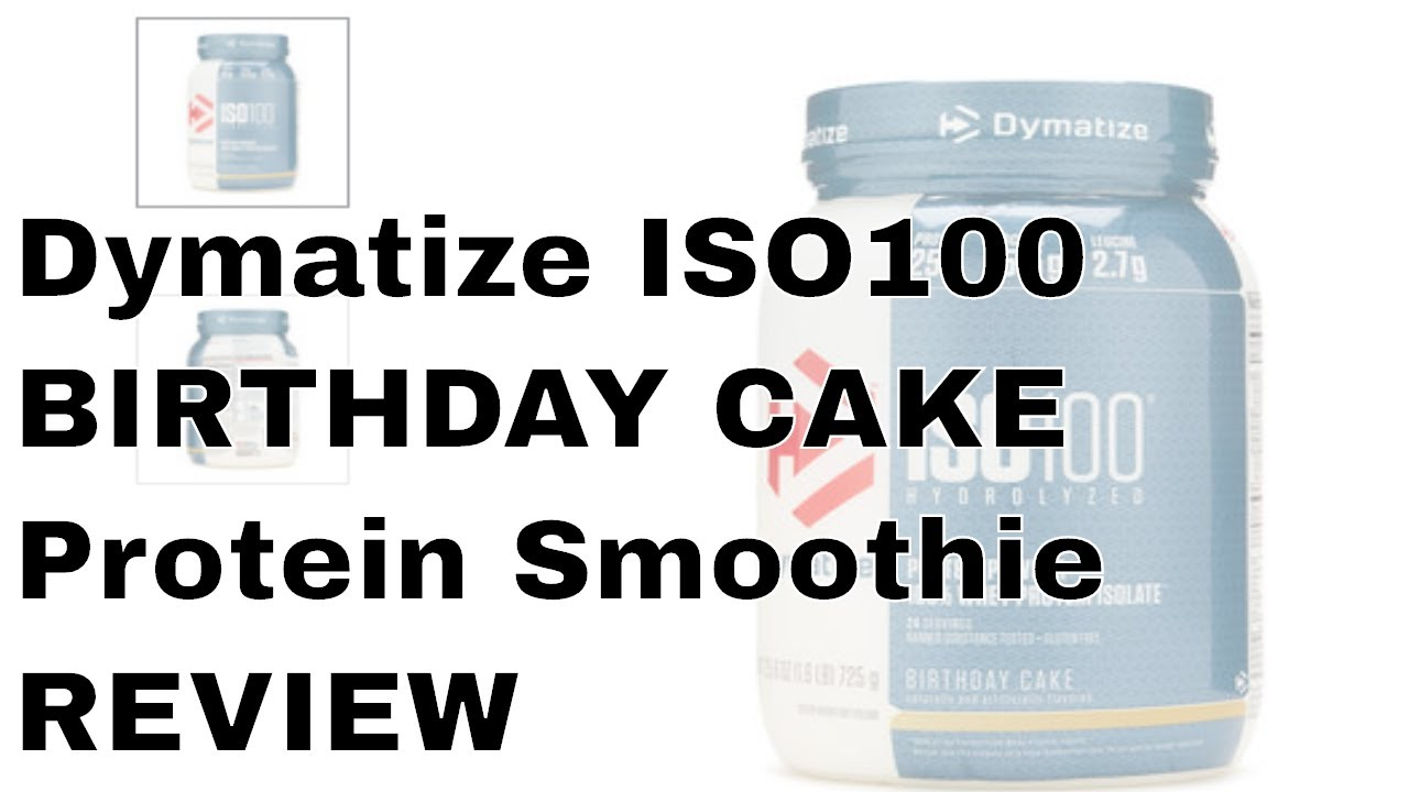 Protein Smoothie With DYMATIZER NUTRITION ISO 100 Birthday Cake Recipe