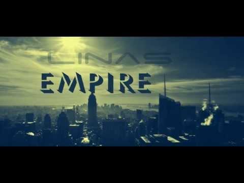 Linas - Empire (Nowadays Remix)