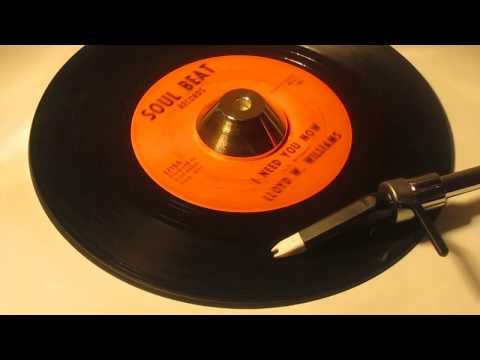 LLOYD W. WILLIAMS - I NEED YOU NOW ( SOUL BEAT 1715 )