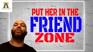 Put that girl in the friend zone