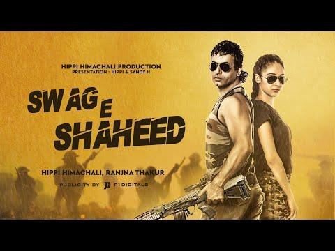 SWAG - E - SHAHEED    HIPPI HIMACHALI    RANJNA    ARMY RAP HIMACHALI SONG