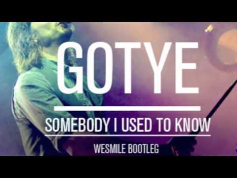 Gotye - Somebody I Used to Know (WeSmile 'Rising' Bootleg)