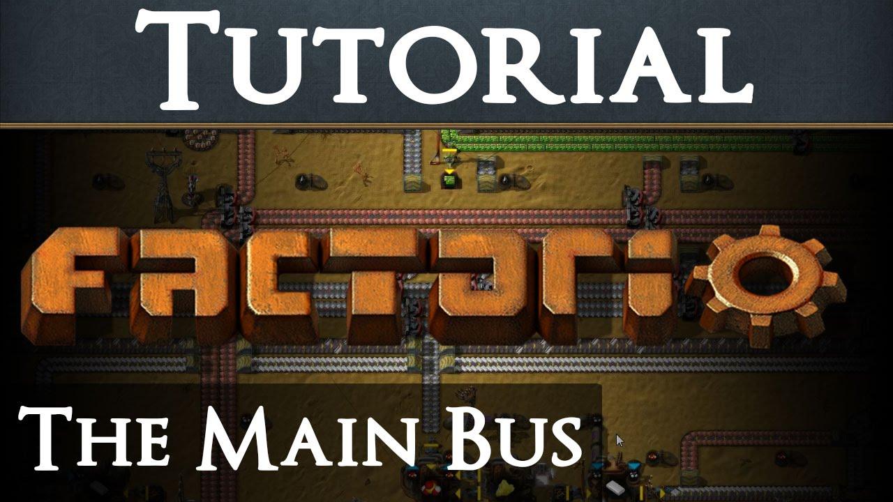 Factorio Tutorial 6   The Main Bus   YouTube