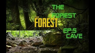 The Forest:Ep 5 Cave of Death