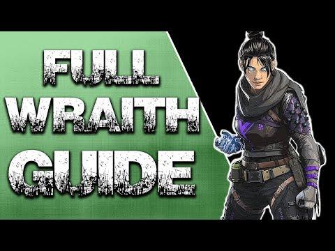 WRAITH FULL GUIDE  - Apex Legends Tutorial/Guide