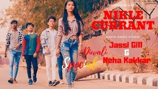 Nikle Currant Jassi Gill | Neha Kakkar | Choreography By Rahul Aryan | Dance Short Film | Earth..