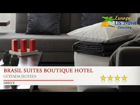 Brasil Suites Boutique Hotel - Glyfada Hotels, Greece