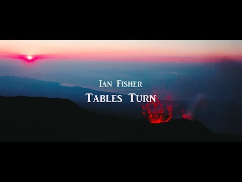 Ian Fisher - Tables Turn [Official Video]