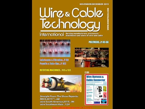 Wire & Cable Technology International Magazine's November/December 2015