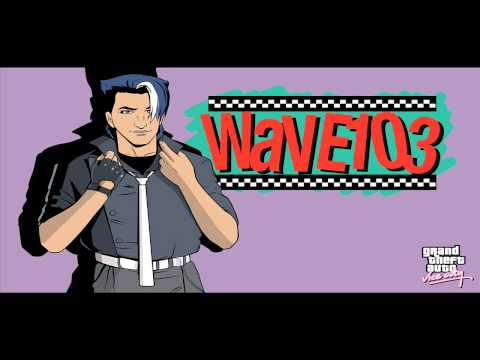 Grand theft auto: Vice city - Wave 103 *HQ*