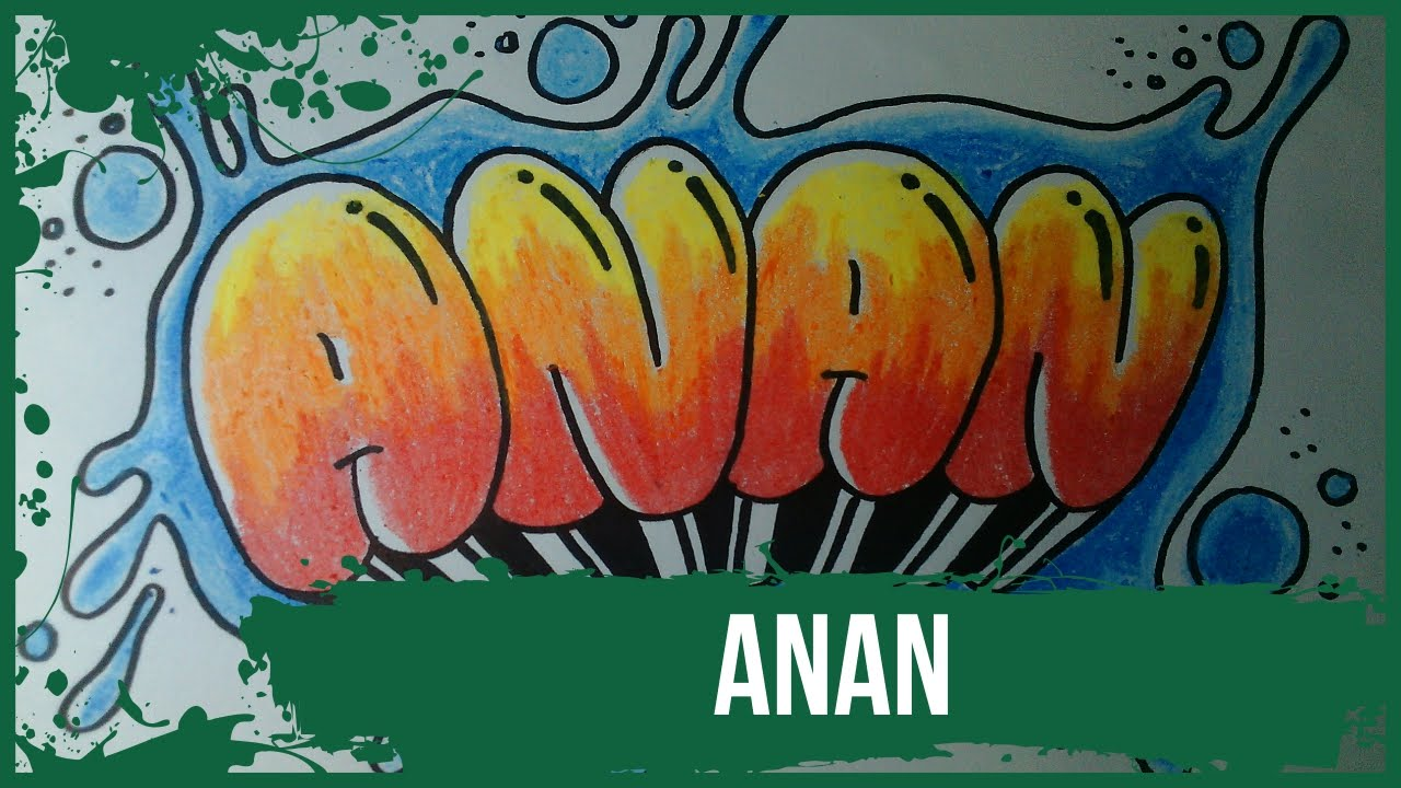 How To Make Graffiti Name Anan In Graffiti Graffitiprims