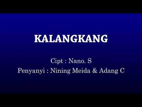 Nining Meida dan Adang C - Kalangkang (Lyrics) Lagu Sunda