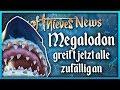 Megalodon greift jetzt zufällig an💀 Sea Of Thieves News Deutsch German
